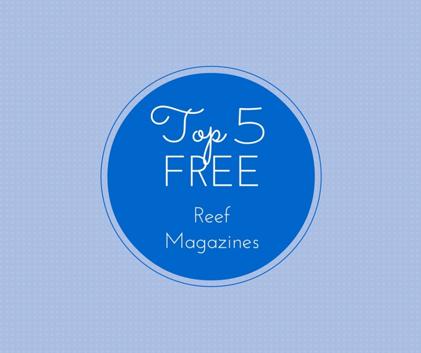 Top 5 FREE Reef Magazines