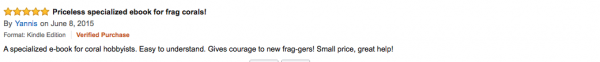 Another happy customer and 5 star review for How to Frag Corals