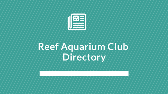 reef aquarium club listing and directory